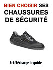 "Comment choisir ""Chaussures securite Industrie 